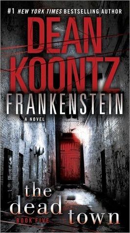 The Dead Town (Dean Koontz's Frankenstein #5)