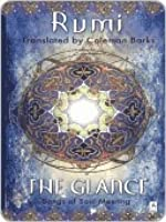 The Glance Songs Of Soul Meeting By Rumi