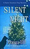 Silent Night: A Raine Stockton Dog Mystery (Volume 5)