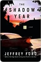 The Shadow Year (Kindle Edition)