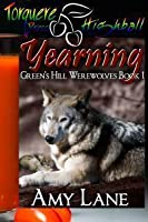 Yearning (Green's Hill Werewolves, #1)