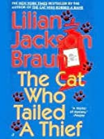 The Cat Who Tailed a Thief (Cat Who..., #19)
