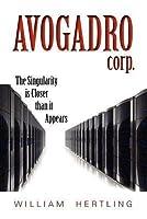 Avogadro Corp (Singularity, #1)