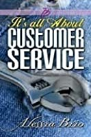 It's All About Customer Service