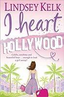 I Heart Hollywood (I Heart #2)