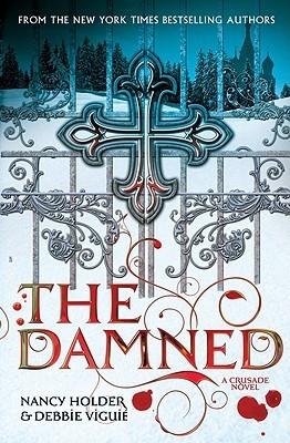 Damned Crusade 2 By Nancy Holder