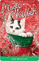 A Christmas Surprise (Magic Kitten)