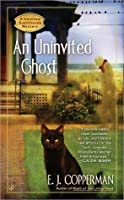 An Uninvited Ghost (Haunted Guesthouse Mystery, #2)