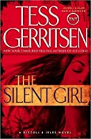 The Silent Girl (Rizzoli & Isles, #9)