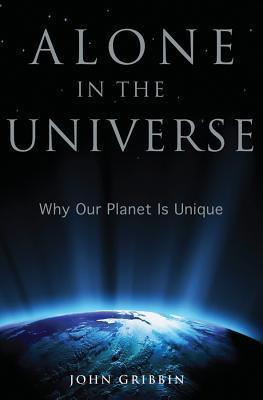 Alone-in-the-Universe -Why-Our-Planet-Is-John-Gribbin