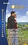 Fortune's Cinderella by Karen Templeton