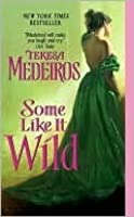 Some Like It Wild (Kincaid Highlander, #2)