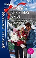 Almost a Christmas Bride (Harlequin Special Edition #2157)