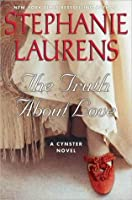 The Truth about Love (Cynster, #12)