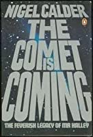 The Comet is Coming!: The Feverish Legacy of Mr. Halley