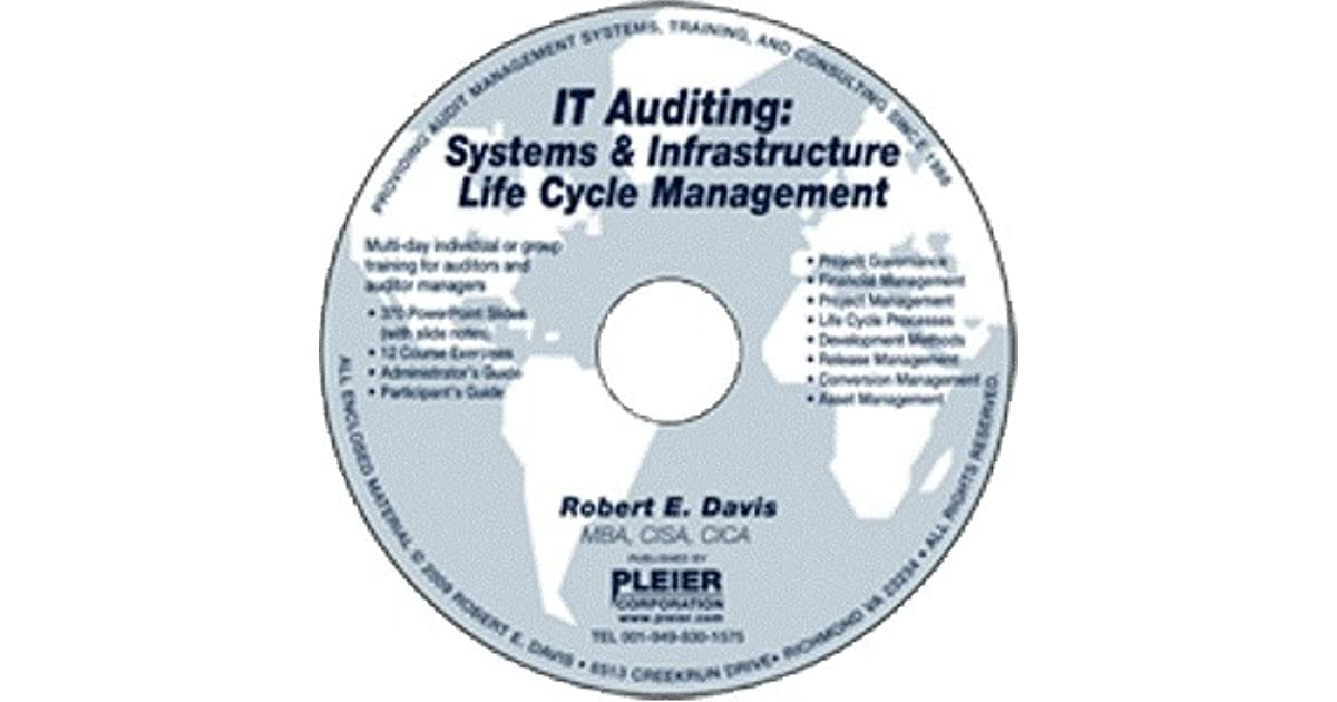 It Auditing Systems And Infrastructure Life Cycle Management By