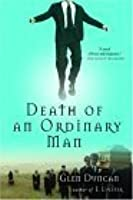 Death of an Ordinary Man: A Novel