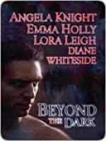 Beyond the Dark (Includes: Tales of the Demon World, #5; Breeds, #10.5)