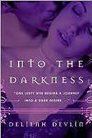 Into the Darkness (Dark Realm, #1)