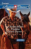 A Rodeo Man's Promise (Rodeo Rebels #3)