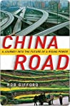 Book cover for China Road: A Journey into the Future of a Rising Power