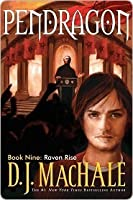 Raven Rise (Pendragon, #9)