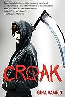Croak (Croak, #1)