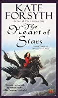 The Heart of Stars (Rhiannon's Ride, #3)