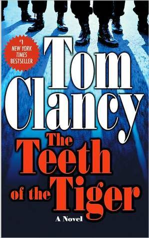 The Teeth Of The Tiger Jack Ryan Universe 12 By Tom Clancy