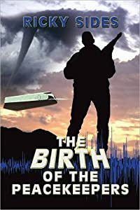 The Birth Of The Peacekeepers