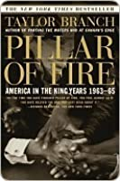 Pillar of Fire: America in the King Years, 1963-65