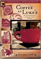 Coffee at Luke's: An Unauthorized Gilmore Girls Gabfest