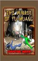 The Mirror of Yu-Huang