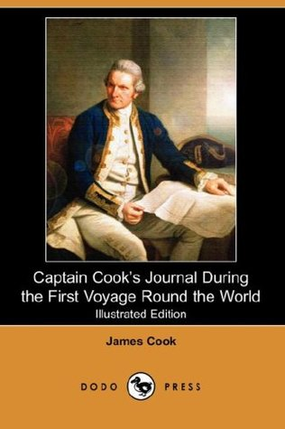 Captain Cooks Journal During the First Voyage Round the World