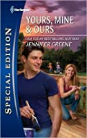 Yours, Mine & Ours (Harlequin Special Edition)