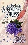 The Bad Luck Wedding Dress by Geralyn Dawson