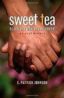 Sweet Tea: Black Gay Men of the South (Caravan Book)