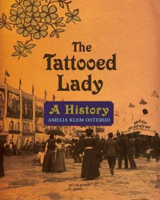 A History The Tattooed Lady