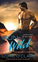 Run Wild (The Bounty Hunters, #4)