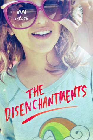 Ebook The Disenchantments By Nina Lacour