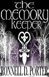 The Memory Keeper (The Trinity Saga, #3)