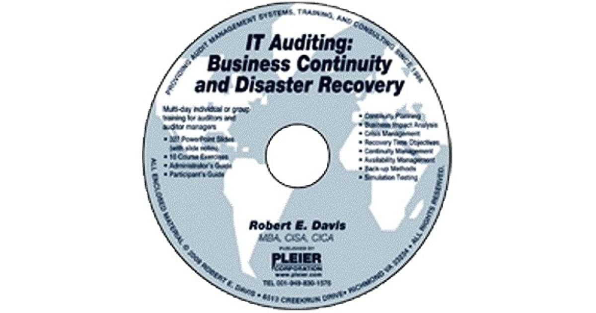 It Auditing Business Continuity And Disaster Recovery By Robert E