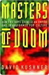 Book cover for Masters of Doom: How Two Guys Created an Empire and Transformed Pop Culture