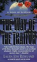The Way of the Traitor  (Sano Ichiro, #3)