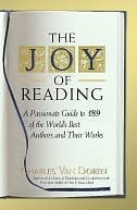 The-Joy-of-Reading-A-Passionate-Guide-to-189-of-the-World-s-Best-Authors-and-Their-Works