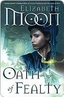 Oath of Fealty (Paladin's Legacy, #1)