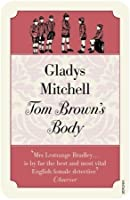 Tom Brown's Body (Mrs Bradley Book 22)