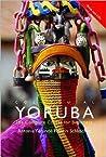 Colloquial Yoruba Book/Cassette/Cd Pack