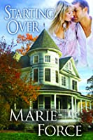 Starting Over (Treading Water, #3) by Marie Force