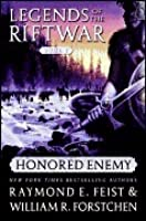 Honored Enemy (Legends of the Riftwar, #1)